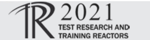 TRTR 2021: Test Research and Training Reactors